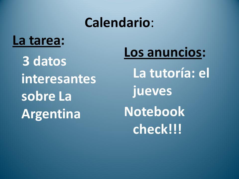 Calendario: La tarea: 3 datos interesantes sobre La Argentina.
