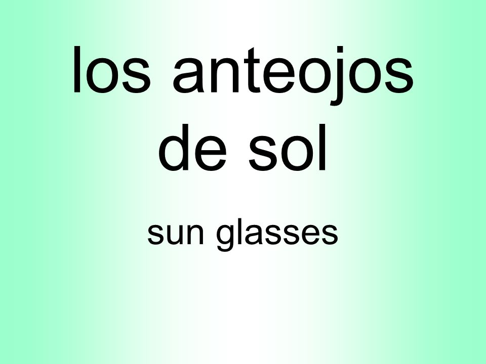 los anteojos de sol sun glasses