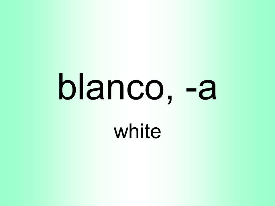 blanco, -a white