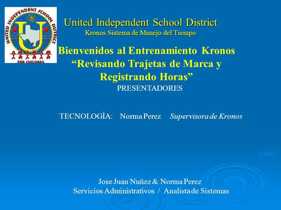 United Independent School District Kronos Sistema de Manejo del Tiempo