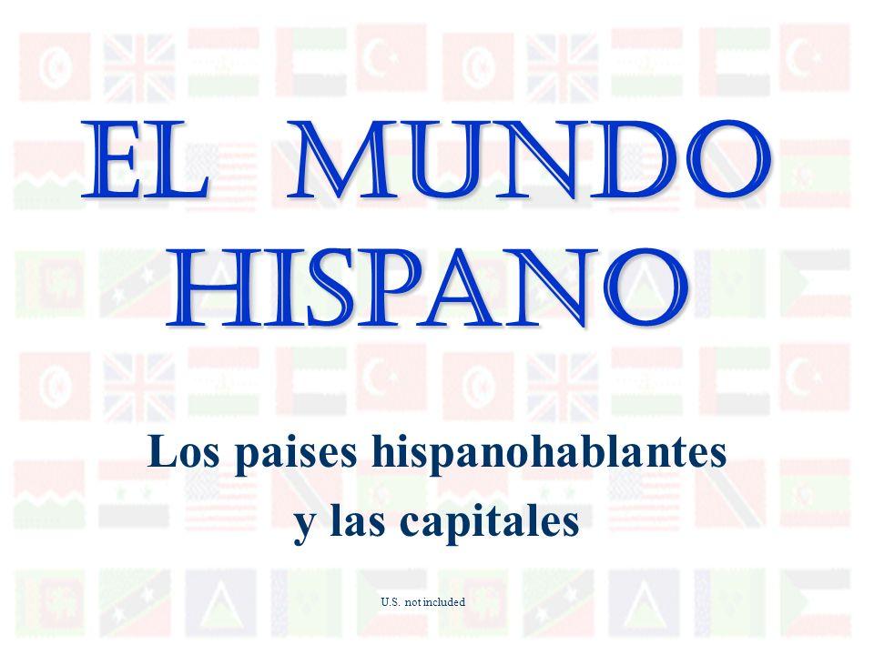 Los paises hispanohablantes y las capitales