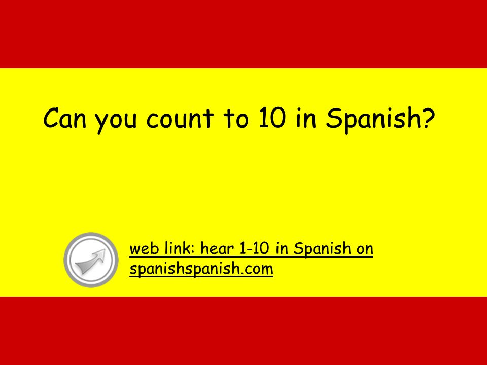 Can you count to 10 in Spanish