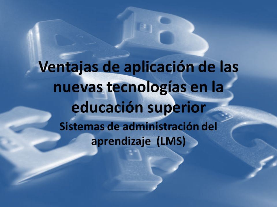 Sistemas de administración del aprendizaje (LMS)