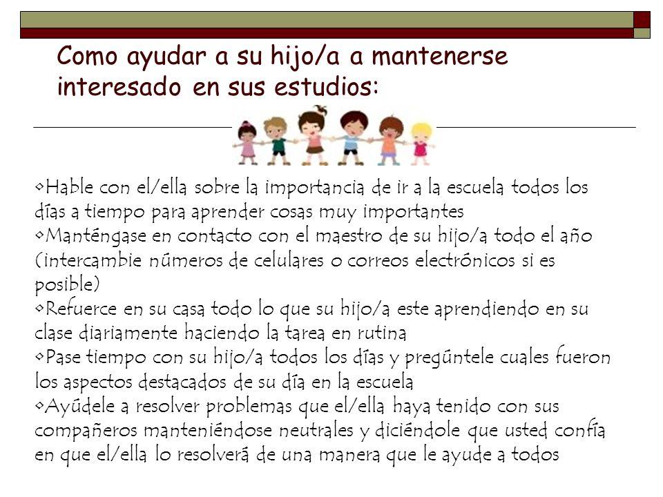 Como ayudar a su hijo/a a mantenerse interesado en sus estudios: