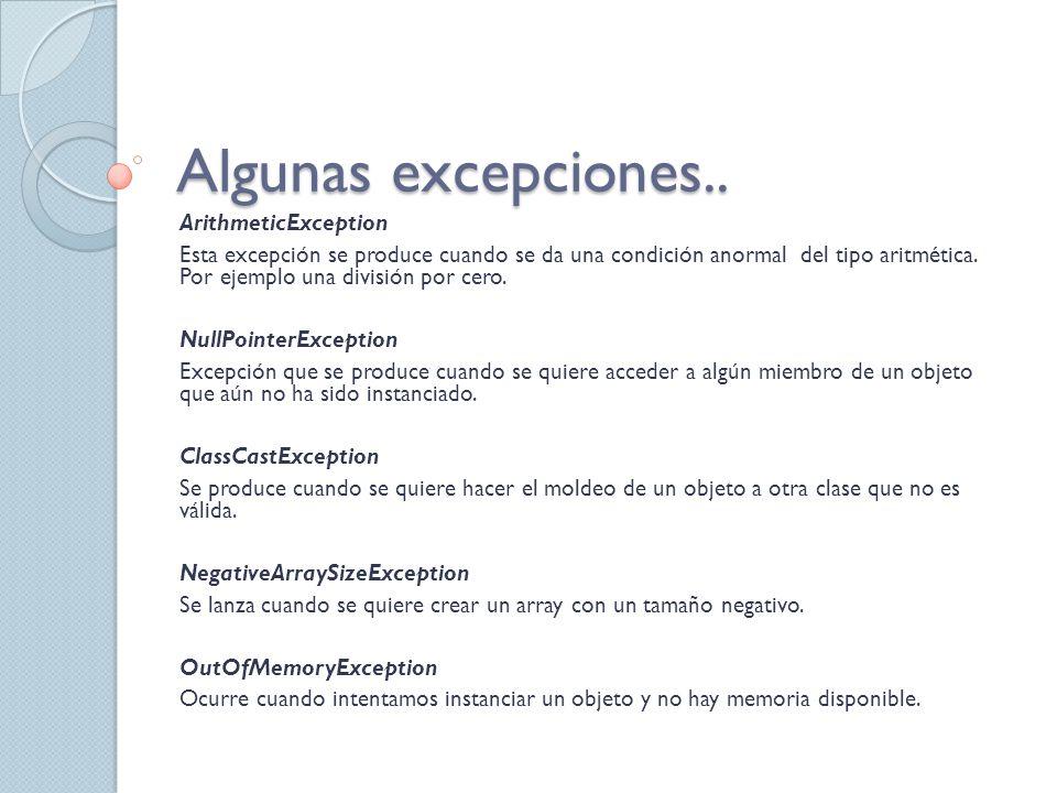 Algunas excepciones.. ArithmeticException