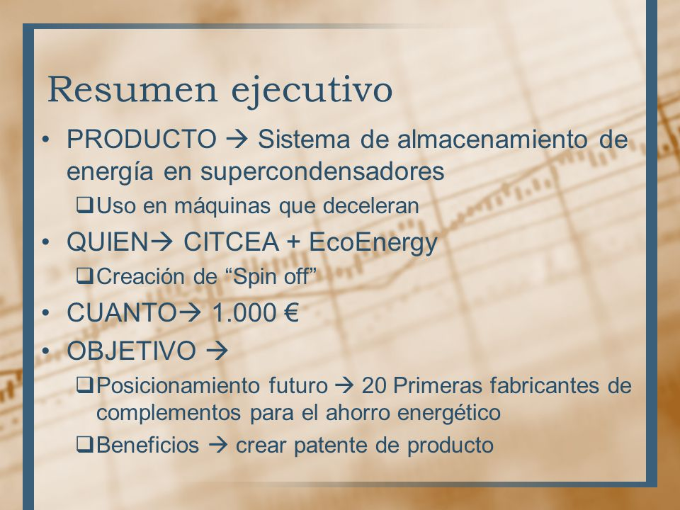 Resumen ejecutivo PRODUCTO  Sistema de almacenamiento de energía en supercondensadores. Uso en máquinas que deceleran.