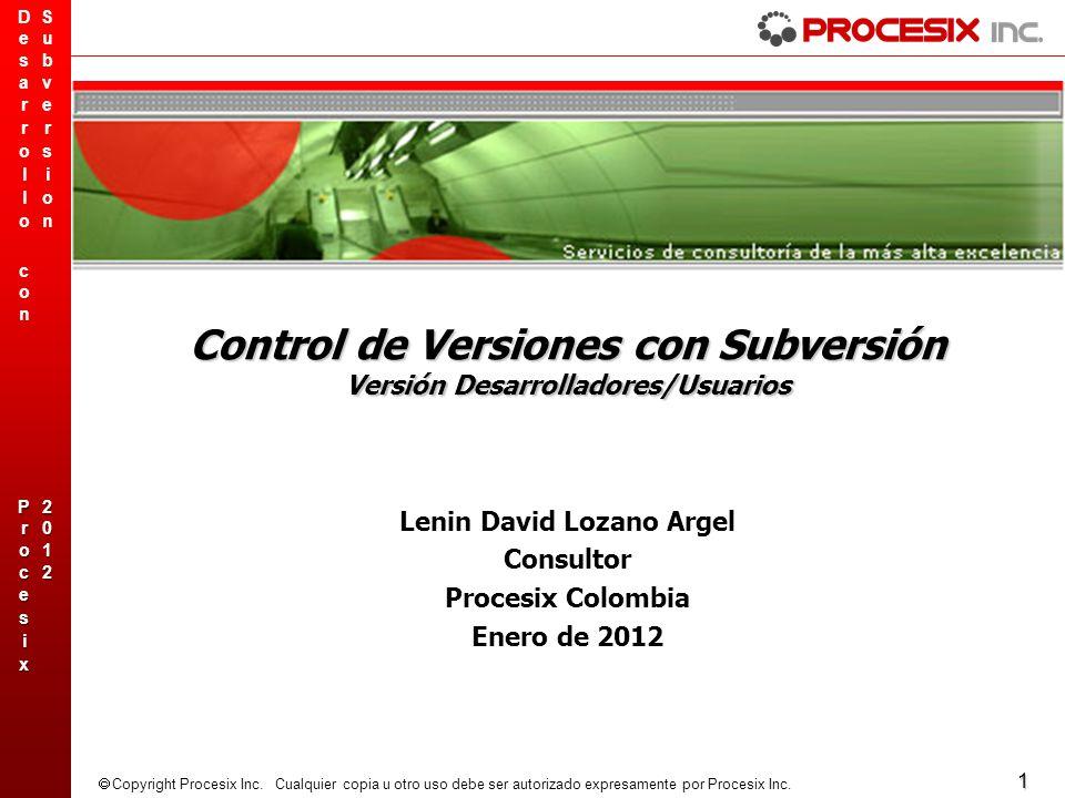 Control de Versiones con Subversión Versión Desarrolladores/Usuarios