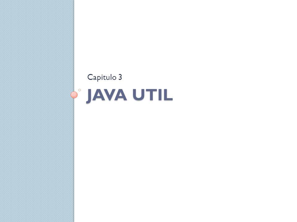 Capitulo 3 Java util