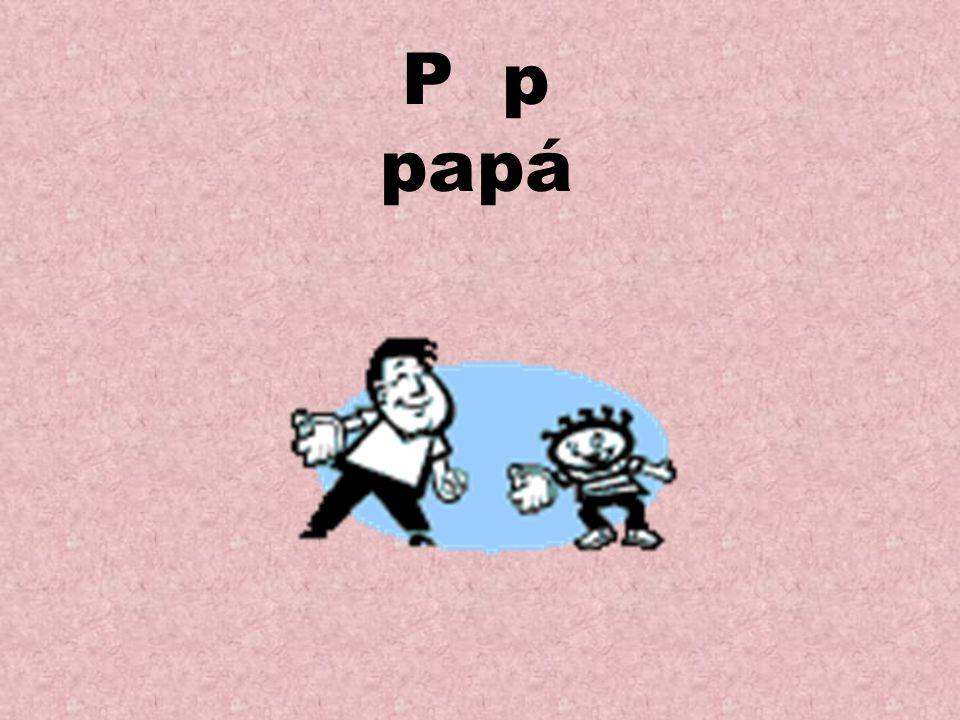 P p papá