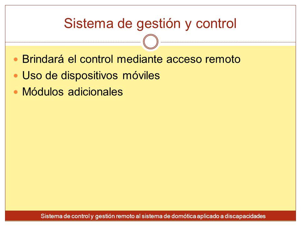 Sistema de gestión y control