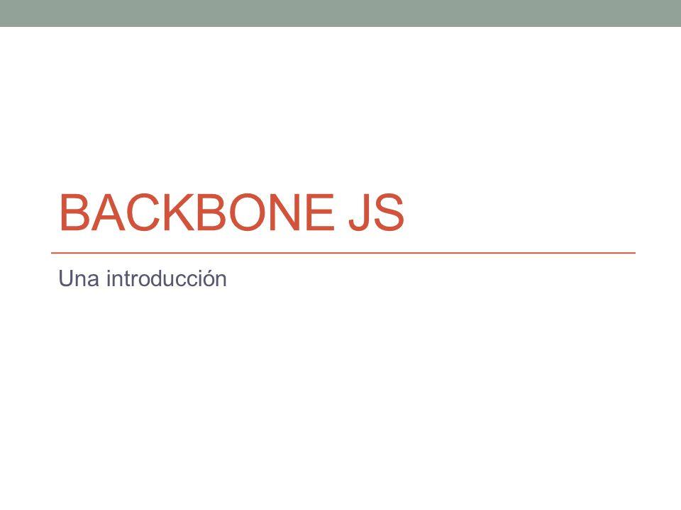 BackBone JS Una introducción