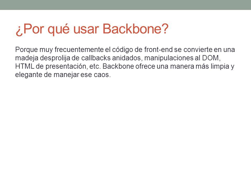 ¿Por qué usar Backbone