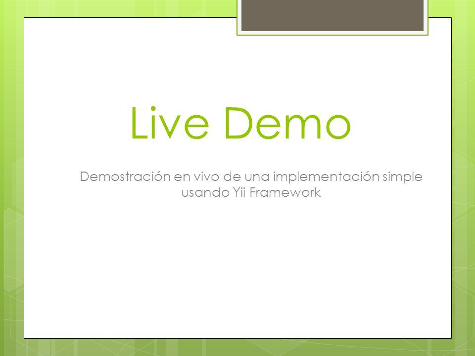 Demostración en vivo de una implementación simple usando Yii Framework
