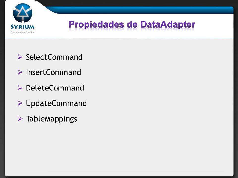 Propiedades de DataAdapter