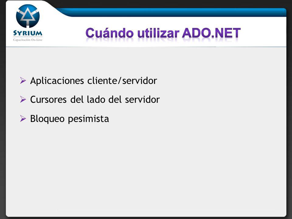 Cuándo utilizar ADO.NET