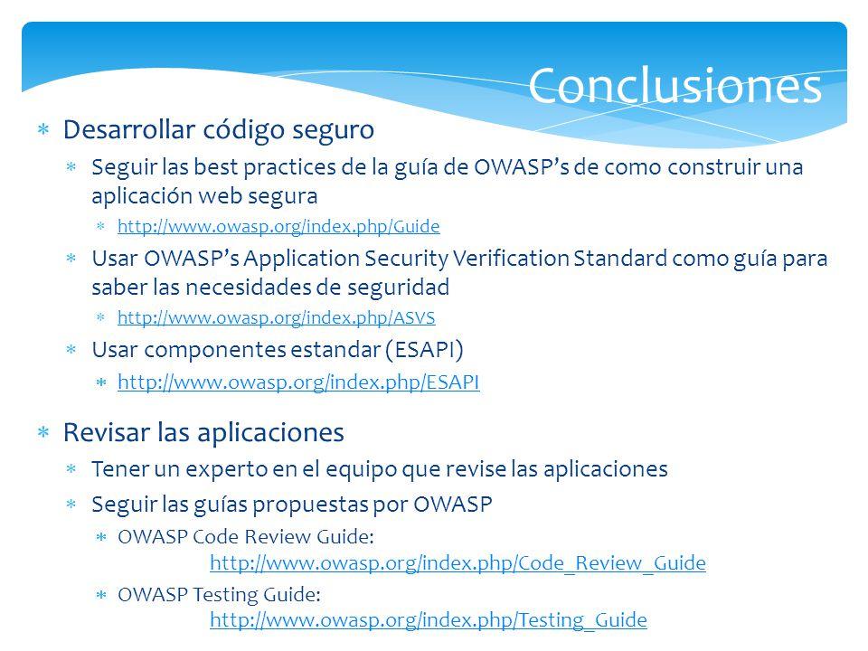 Conclusiones Desarrollar código seguro Revisar las aplicaciones