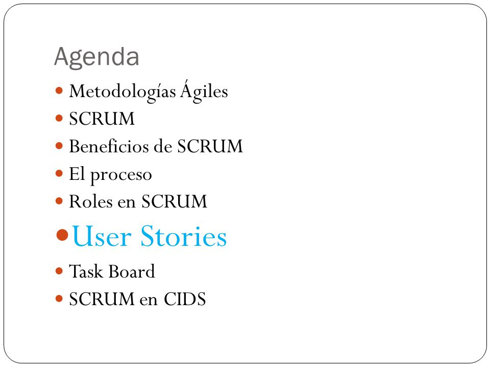 User Stories Agenda Metodologías Ágiles SCRUM Beneficios de SCRUM
