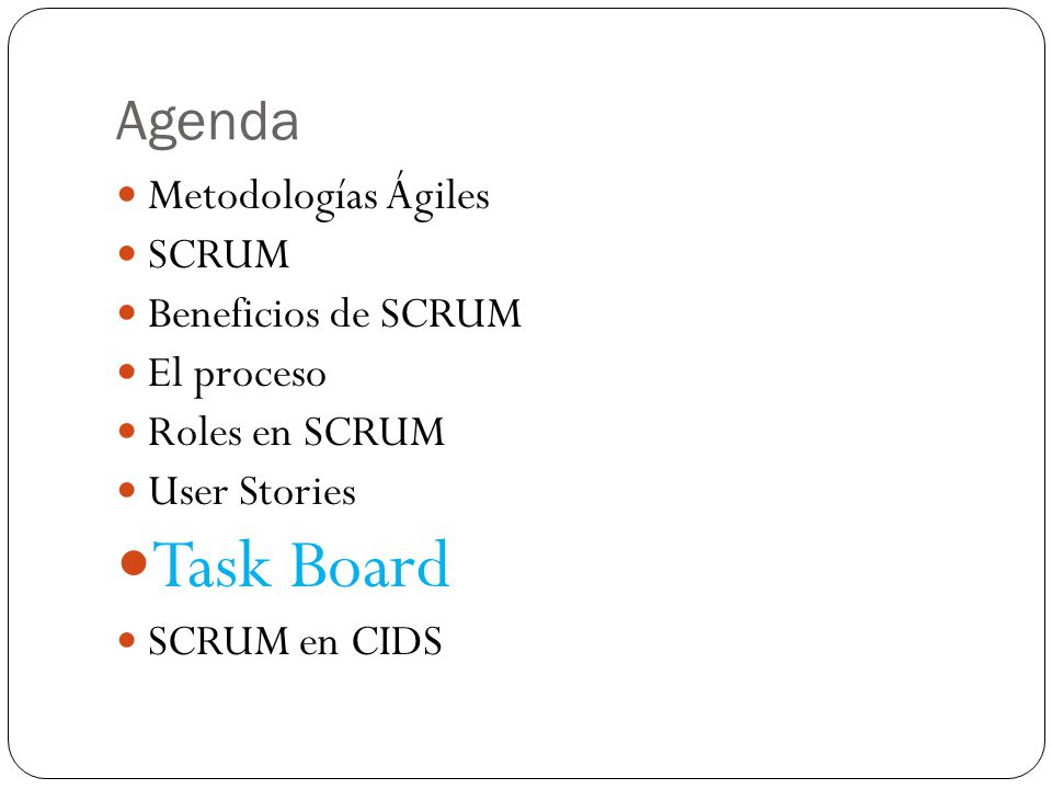 Task Board Agenda Metodologías Ágiles SCRUM Beneficios de SCRUM