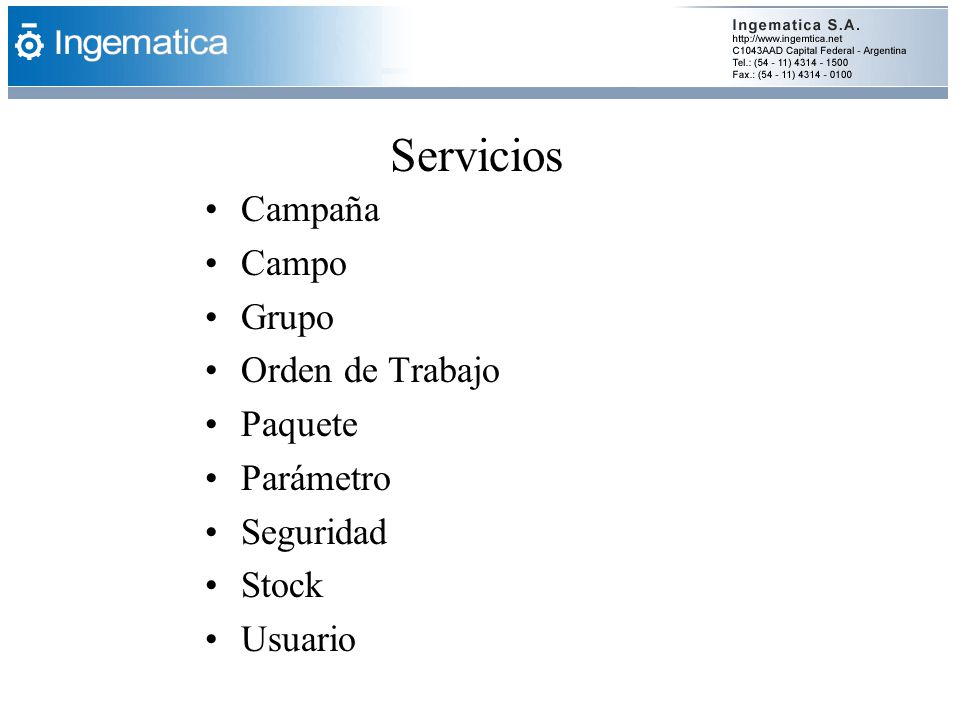 Servicios Campaña Campo Grupo Orden de Trabajo Paquete Parámetro