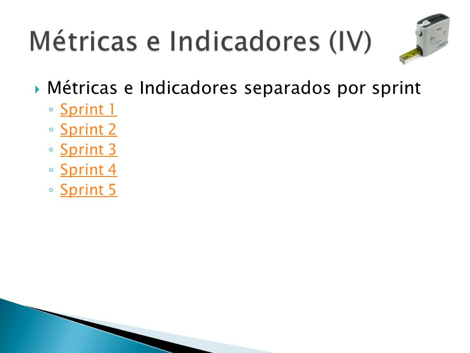 Métricas e Indicadores (IV)