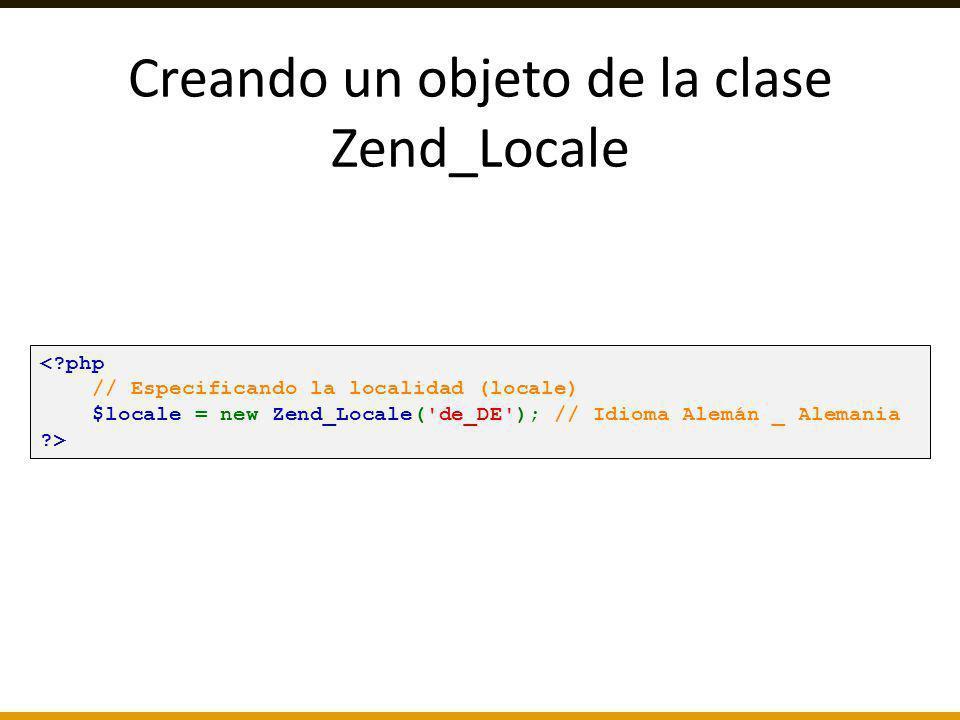 Creando un objeto de la clase Zend_Locale