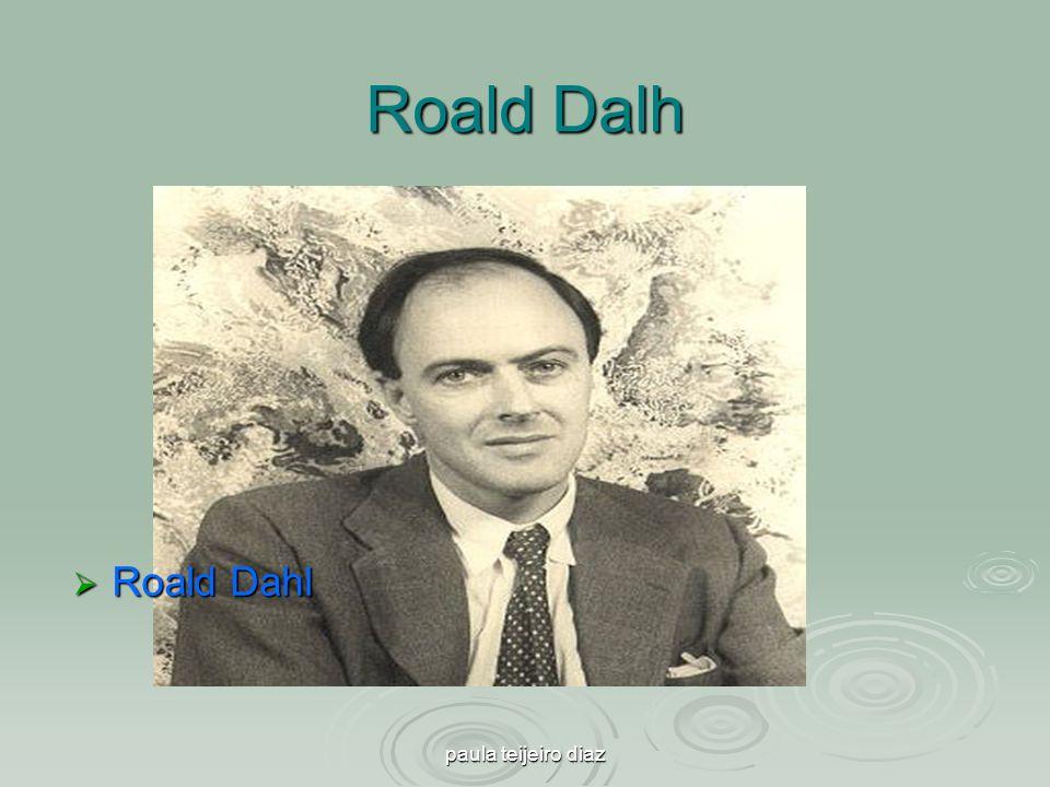 Roald Dalh Roald Dahl paula teijeiro diaz