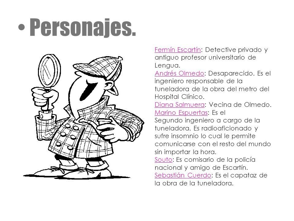Personajes. Fermín Escartín: Detective privado y