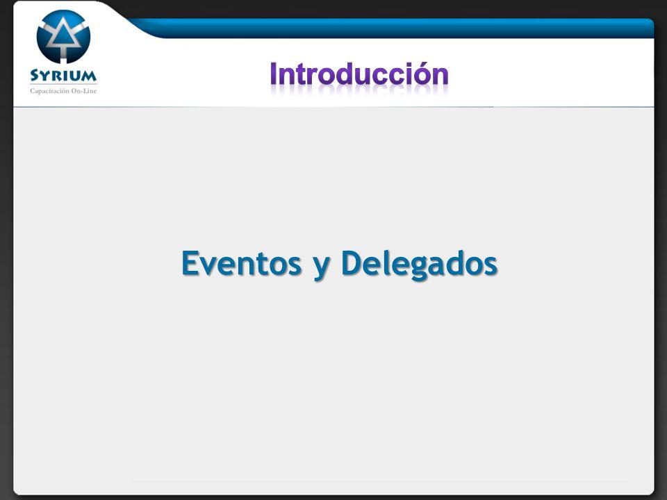 Introducción Eventos y Delegados