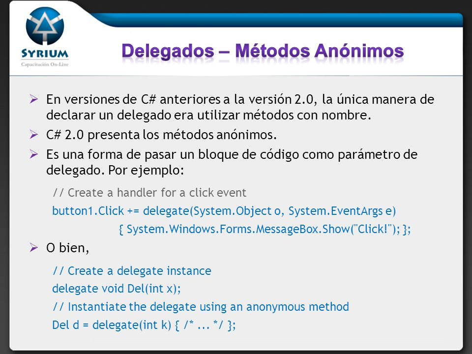 Delegados – Métodos Anónimos