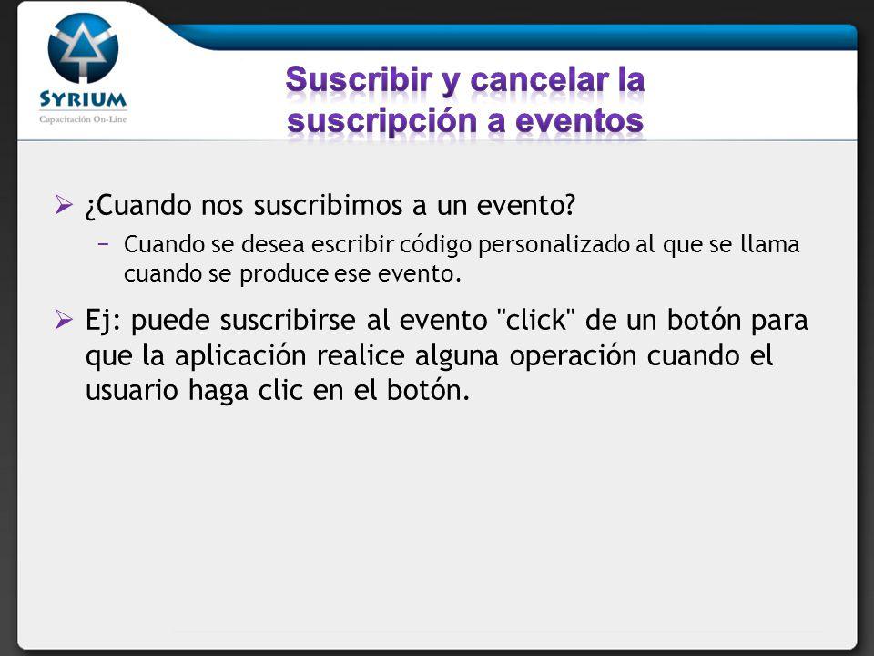 Suscribir y cancelar la suscripción a eventos
