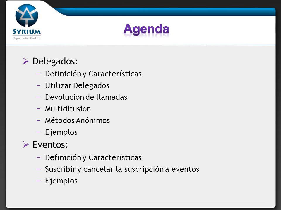 Agenda Delegados: Eventos: Definición y Características