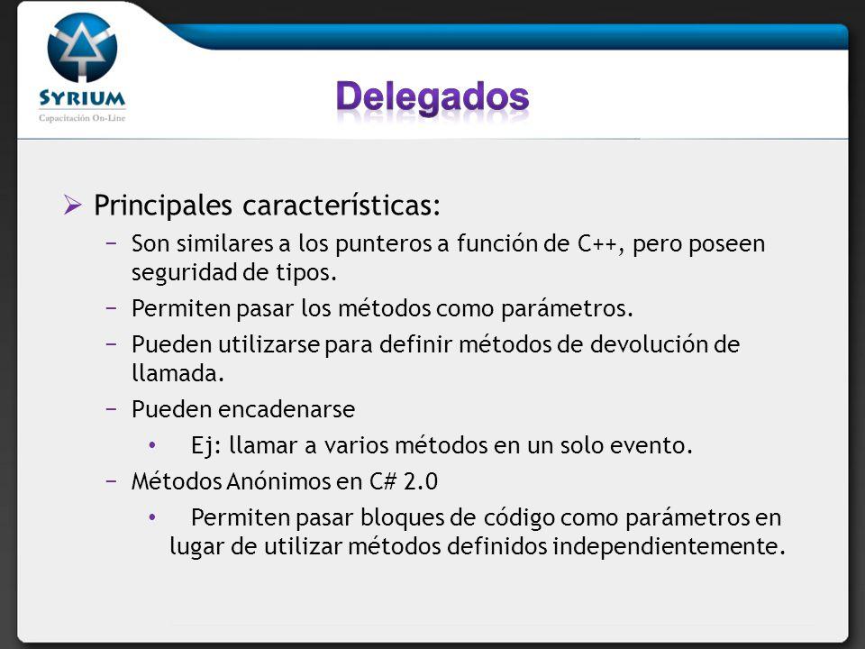 Delegados Principales características: