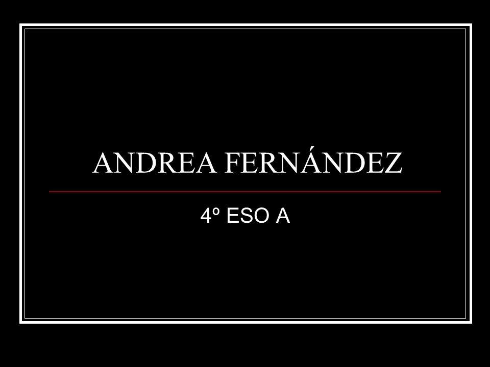 ANDREA FERNÁNDEZ 4º ESO A
