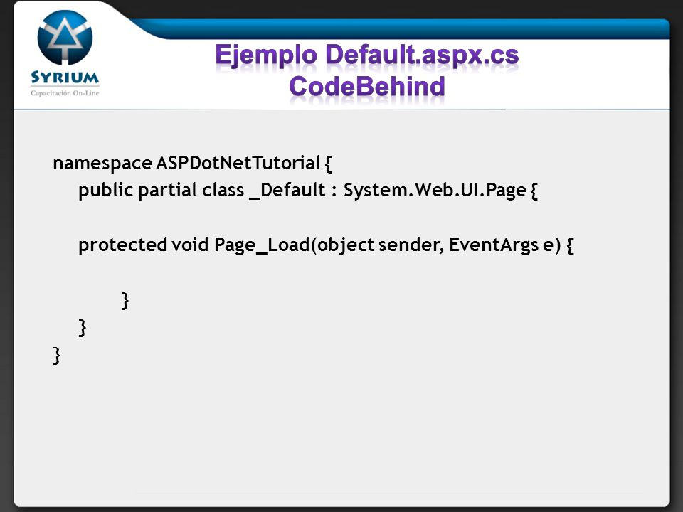 Ejemplo Default.aspx.cs CodeBehind