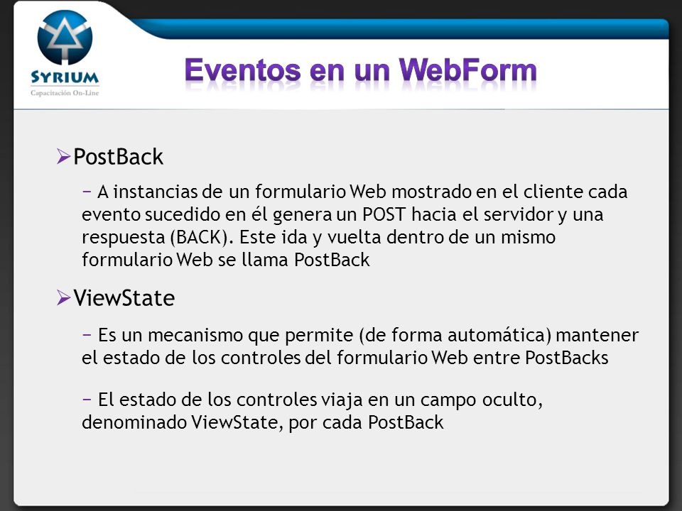Eventos en un WebForm PostBack ViewState