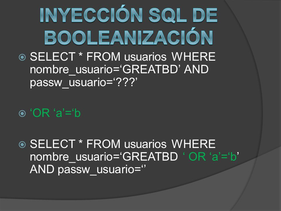 Inyección SQL de booleanización