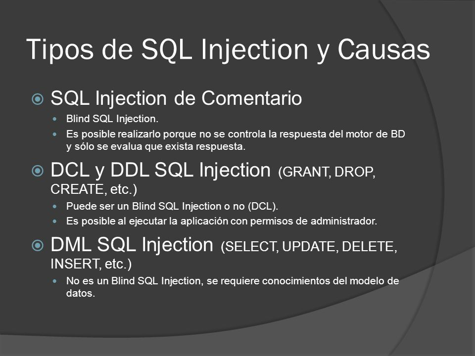 Tipos de SQL Injection y Causas