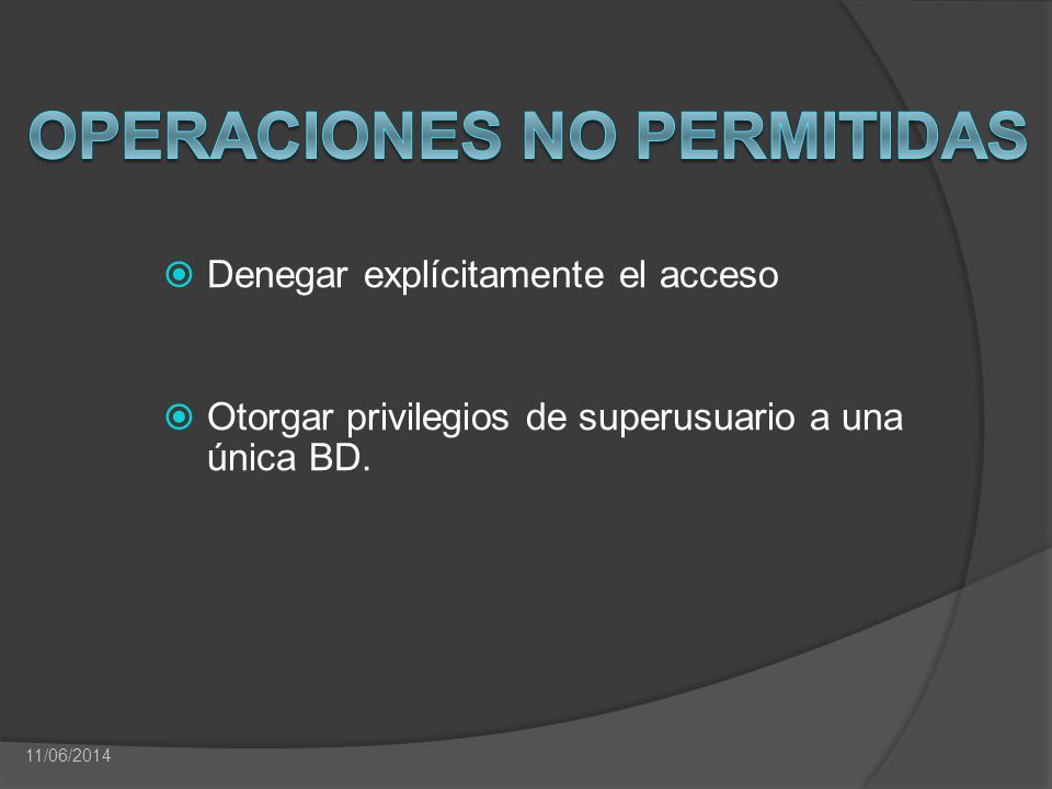 Operaciones no Permitidas