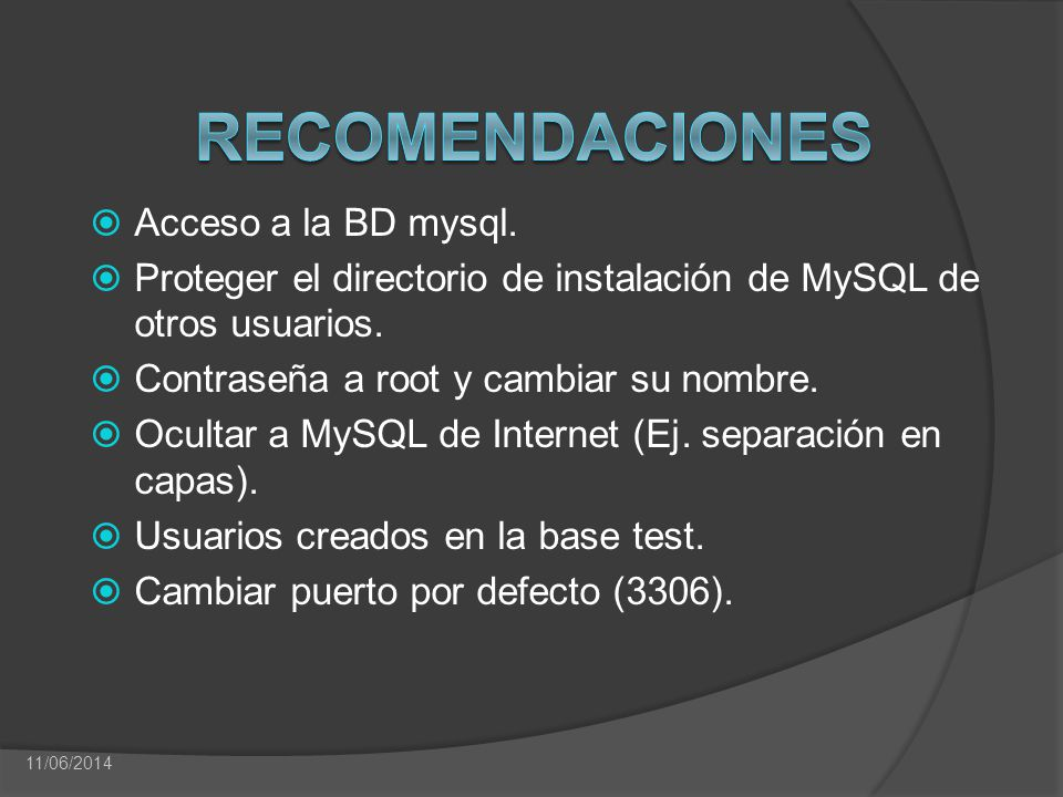 Recomendaciones Acceso a la BD mysql.