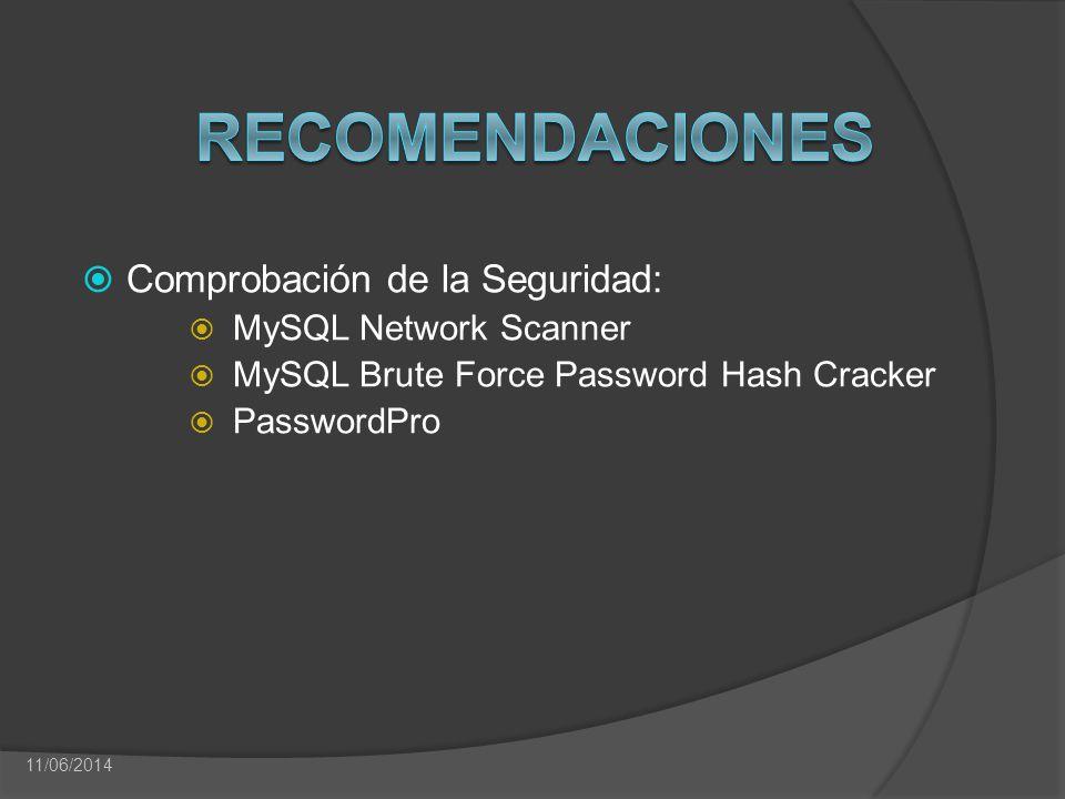 Recomendaciones Comprobación de la Seguridad: MySQL Network Scanner