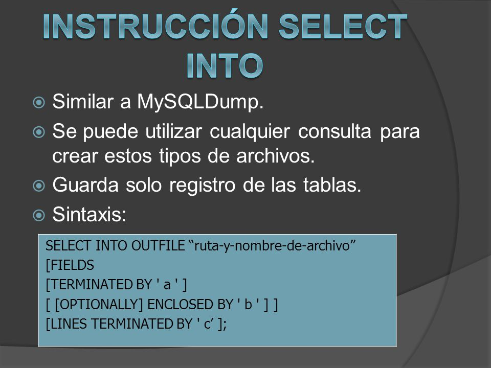 Instrucción SELECT INTO