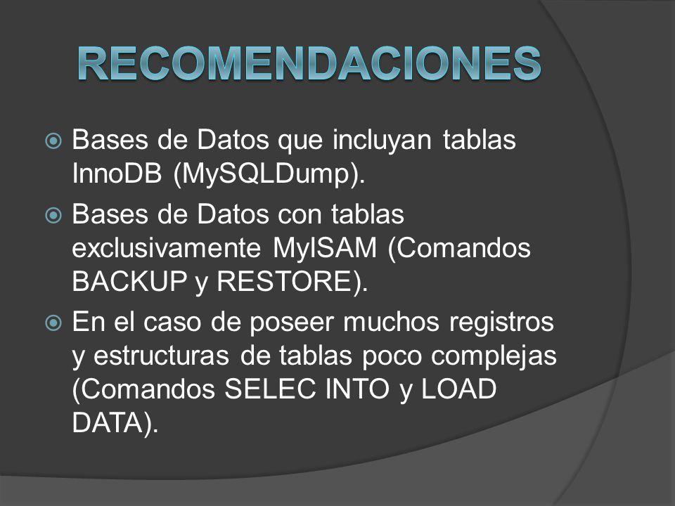 Recomendaciones Bases de Datos que incluyan tablas InnoDB (MySQLDump).
