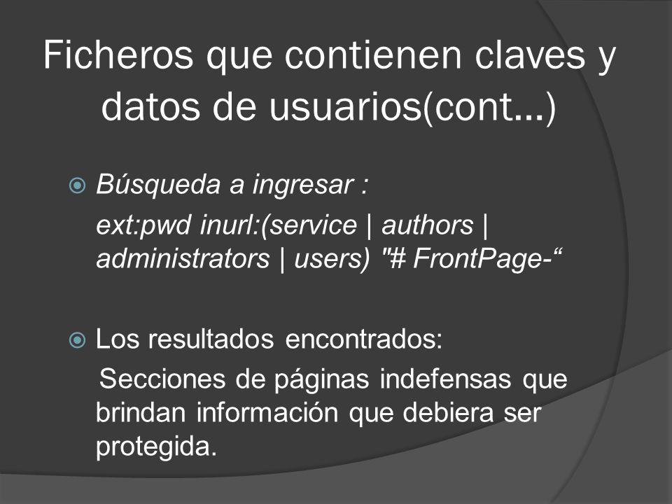 Ficheros que contienen claves y datos de usuarios(cont…)