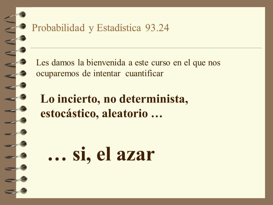 Probabilidad y Estadística 93.24