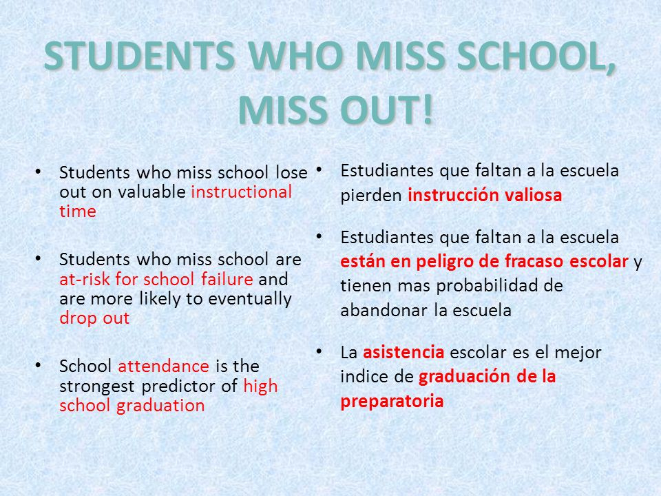 STUDENTS WHO MISS SCHOOL, MISS OUT!