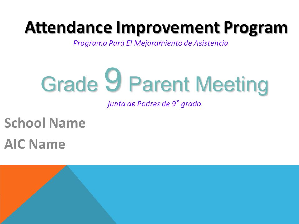 Grade 9 Parent Meeting junta de Padres de 9° grado