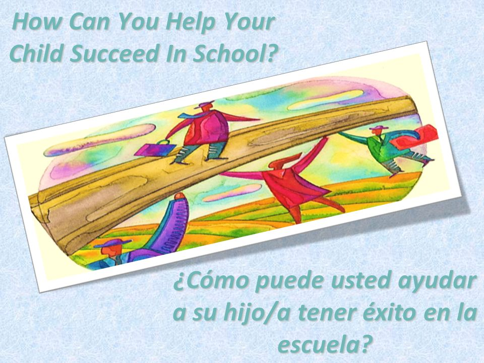 How Can You Help Your Child Succeed In School