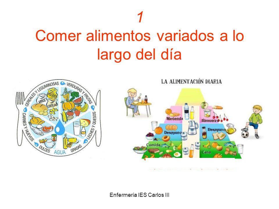 1 Comer alimentos variados a lo largo del día