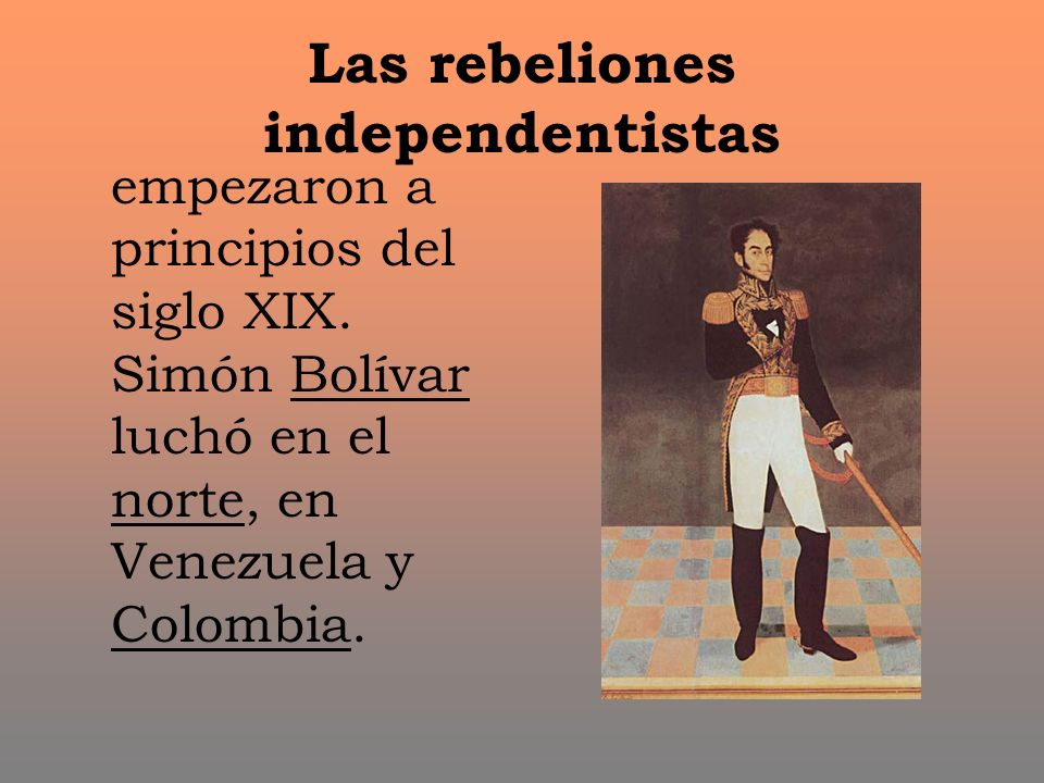Las rebeliones independentistas