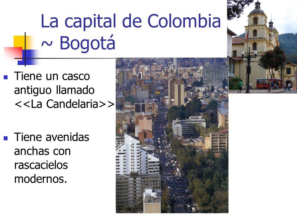 La capital de Colombia ~ Bogotá